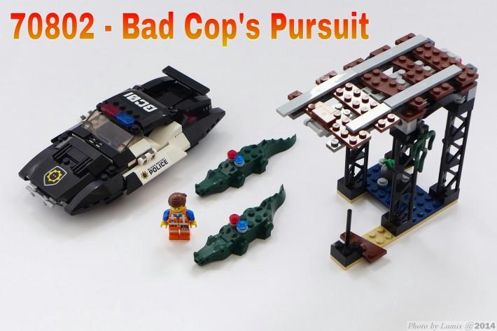 70802 Bad Cop's Pursuit - La LEGO Película
