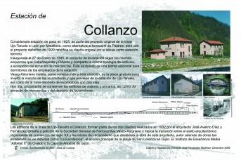 Con motivo de los 75 años años del ferrocarril de Ujo-Taruelo a Collanzo, las estaciones de Moreda, Piñeres, Cabañaquinta y Collanzo tienen una placa que explica la historia de cada una.